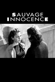 Sauvage innocence streaming sur filmcomplet