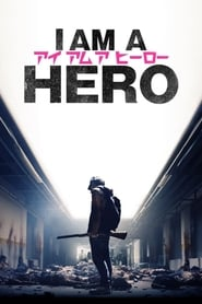 I Am a Hero streaming sur zone telechargement