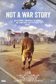 Not a War Story
