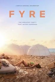Fyre: La fiesta más exclusiva que nunca sucedió