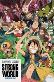 One Piece: Strong World streaming VF