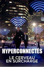 Hyperconnectés : le cerveau en surcharge streaming sur zone telechargement