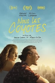 Nous, les coyotes streaming