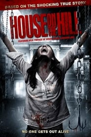 House On The Hill streaming sur libertyvf