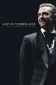 Justin Timberlake + The Tennessee Kids streaming sur zone telechargement
