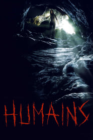 Film Humains streaming VF complet