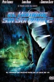 El hombre sin sombra 2 (2006)