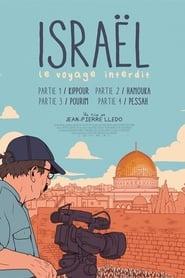 Israël: le voyage interdit - Partie II: Hanouka streaming sur libertyvf