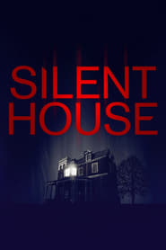 Silent House streaming sur libertyvf