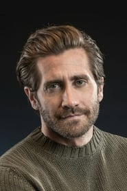 Jake Gyllenhaal streaming movies