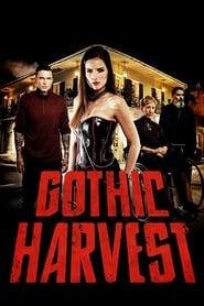 Gothic Harvest - Dublado