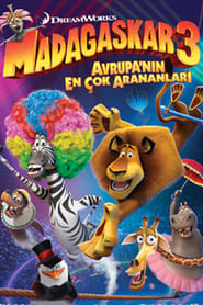 Madagaskar 3: Avrupa'nın En Çok Arananları