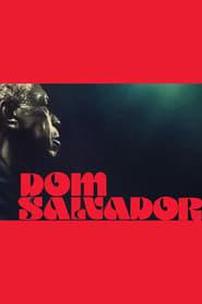 Dom Salvador & Abolição