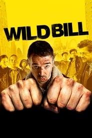 Wild Bill streaming sur libertyvf