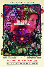 Blood Machines streaming sur zone telechargement