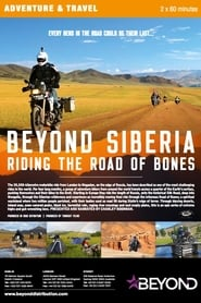 Beyond Siberia: Riding the Road of Bones