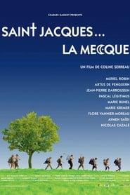 Saint-Jacques... La Mecque streaming sur libertyvf