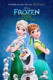Frozen: Fiebre Congelada (2015)
