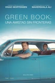 Green Book: Una amistad sin fronteras (2018)