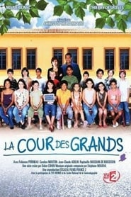 La Cour des grands streaming