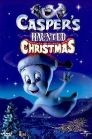 Casper's Haunted Christmas putlocker
