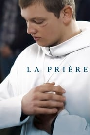 film La Prière en streaming