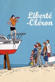 Film Liberté-Oléron streaming VF complet