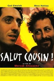 Film Salut cousin! streaming VF complet