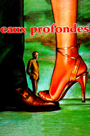 Film Eaux profondes streaming VF complet
