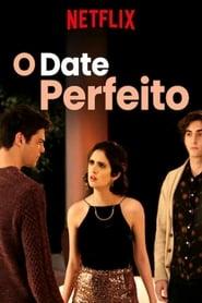 O Date Perfeito (2019) Assistir Online
