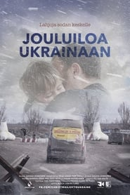Jouluiloa Ukrainaan streaming sur zone telechargement