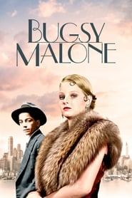 Film Bugsy Malone streaming VF complet
