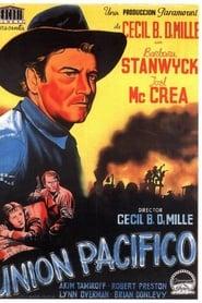 Unión Pacifico (1939)