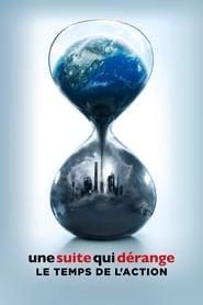 voir film Une Suite qui dérange : Le temps de l'action streaming