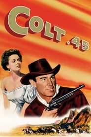 Colt .45 streaming sur libertyvf