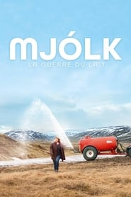 Mjolk - La guerre du lait en streaming sur streamcomplet