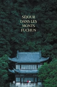 Séjour dans les monts Fuchun en streaming sur streamcomplet
