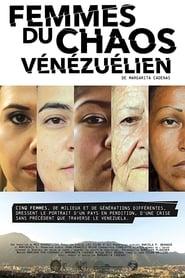 Femmes du chaos vénézuélien streaming sur zone telechargement