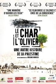 Le char et l'olivier, une autre histoire de la Palestine streaming sur zone telechargement