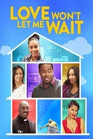 Love Won't Let Me Wait (2016)
