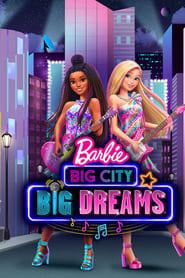Ver Barbie Grandes Suenos En La Gran Ciudad 2021 Online Cuevana 3 Peliculas Online
