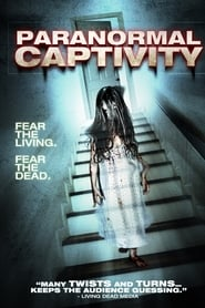 Paranormal Captivity streaming sur libertyvf