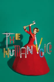 The Human Voice streaming sur filmcomplet