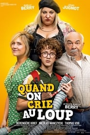 Film Quand on crie au loup streaming VF complet