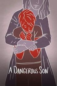 Un hijo peligroso (2018)