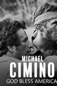 Michael Cimino : God bless America