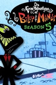 The Grim Adventures of Billy and Mandy Season 5