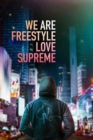 We Are Freestyle Love Supreme