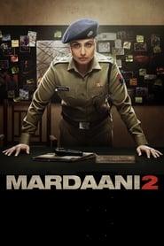 मर्दानी 2 streaming sur libertyvf