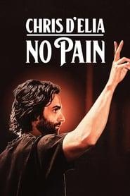 Chris D'Elia: No Pain streaming sur filmcomplet